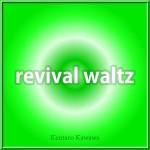 『revival waltz』MP3ダウンロード